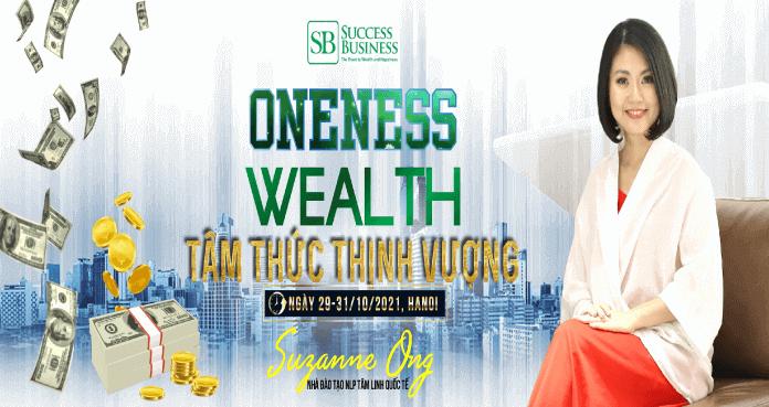 Oneness Wealth - Tâm thức Thịnh vượng